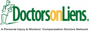 The premier network of personal injury and workers' compensation Doctors working on liens.